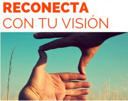 El taller: Reconecta con tu Visión