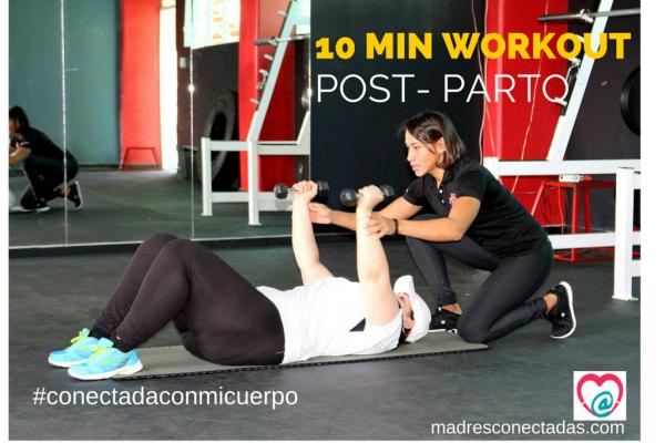 10 min workout en casa: EJERCICIOS POST PARTO – VIDEO.
